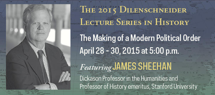 James Sheehan, 2015 Dilenschneider Lecturer