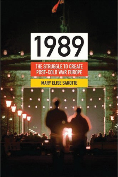 1989 by Mary Elise Sarotte