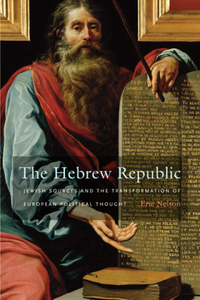 The Hebrew Republic by Eric Nelson