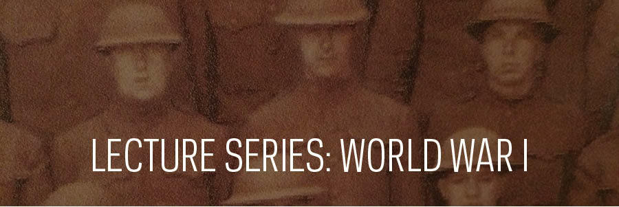 Lecture Series: World War I