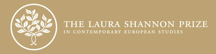 The Laura Shannon Prize in Contemporary European Studies
