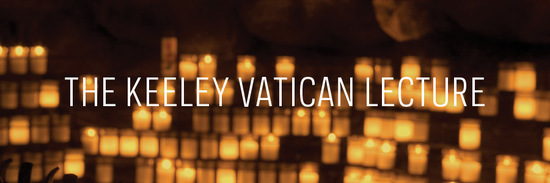 The Keeley Vatican Lecture